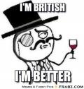 frabz-im-british-im-better-88dada.jpg